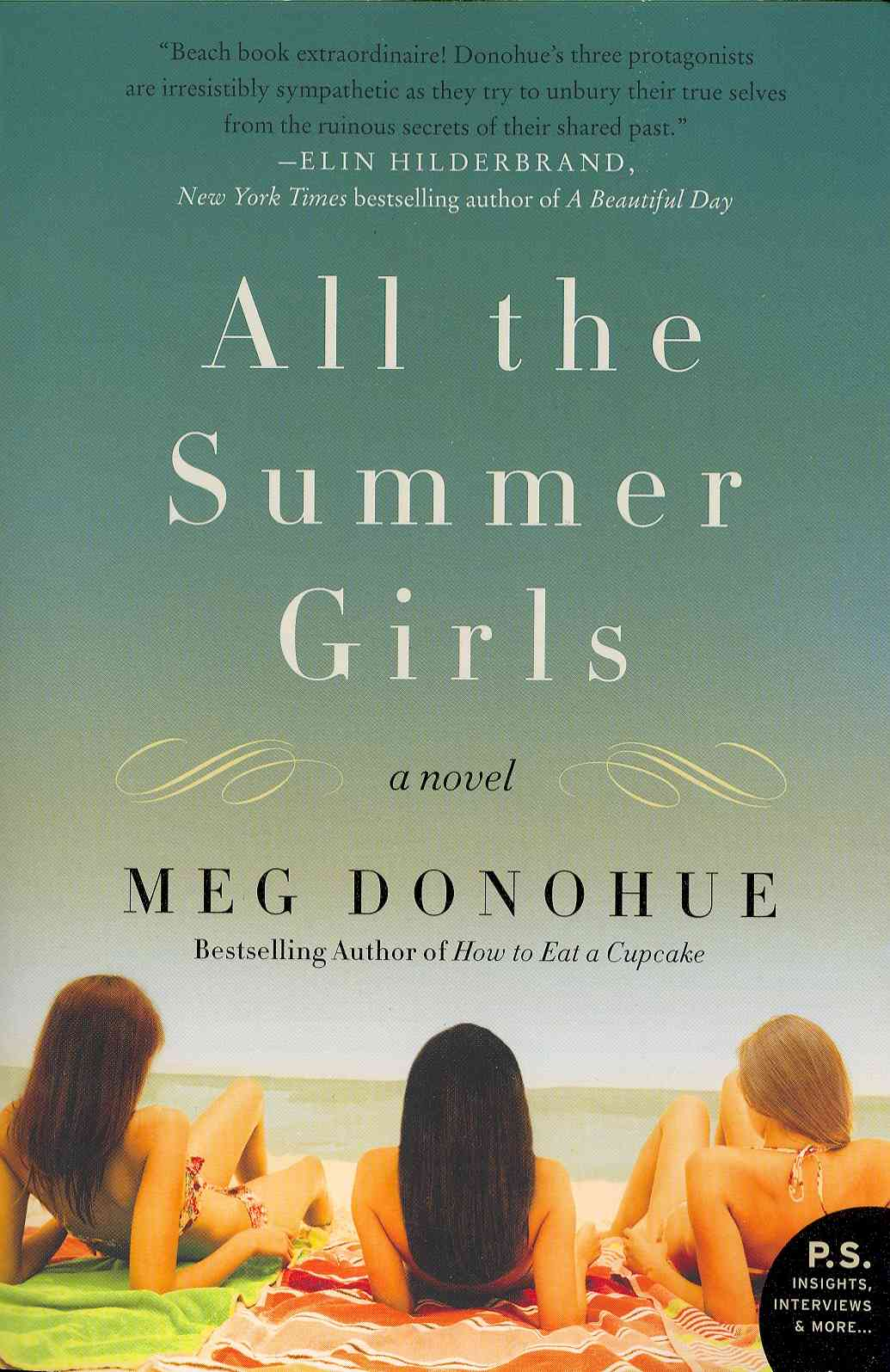 All the Summer Girls By Donohue, Meg