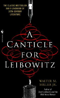 A Canticle for Leibowitz By Miller, Walter M., Jr.
